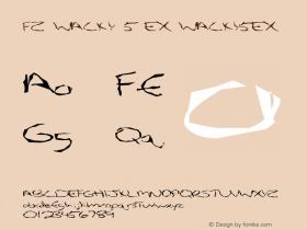 FZ WACKY 5 EX WACKY5EX Version 1.000 Font Sample
