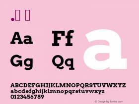.  Version 2.001 2013 Font Sample