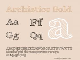 Archistico Bold Version 1.1 Font Sample