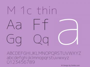 M 1c thin Version 1.018 Font Sample