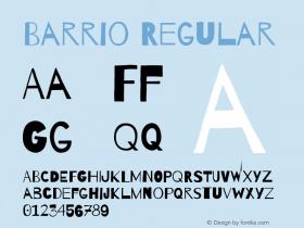 Barrio Regular Version 1.002;PS 001.002;hotconv 1.0.70;makeotf.lib2.5.58329图片样张