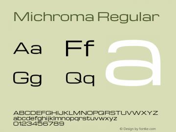 Michroma Regular Version 1.000 Font Sample