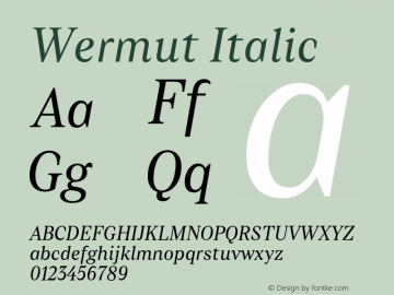 Wermut Italic Version 1.000 Font Sample