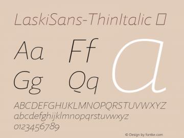 LaskiSans-ThinItalic ☞ Version 1.000;com.myfonts.easy.re-type.laski-sans.thin-italic.wfkit2.version.4yE1图片样张