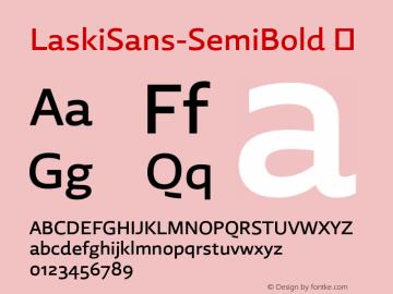 LaskiSans-SemiBold ☞ Version 1.000;com.myfonts.easy.re-type.laski-sans.semi-bold.wfkit2.version.4yE4图片样张