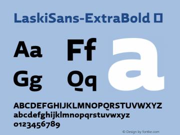 LaskiSans-ExtraBold ☞ Version 1.000;com.myfonts.easy.re-type.laski-sans.extra-bold.wfkit2.version.4yDT图片样张