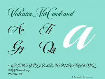 ValentiaNitCondensed ☞ Version 1.000;com.myfonts.easy.eurotypo.valentia-condensed.nit.wfkit2.version.4yT9 Font Sample
