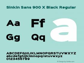 Sinkin Sans 900 X Black Regular Sinkin Sans (version 1.0)  by Keith Bates   •   © 2014   www.k-type.com Font Sample