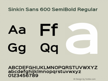 Sinkin Sans 600 SemiBold Regular Sinkin Sans (version 1.0)  by Keith Bates   •   © 2014   www.k-type.com图片样张