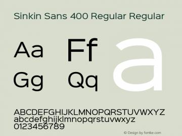 Sinkin Sans 400 Regular Regular Sinkin Sans (version 1.0)  by Keith Bates   •   © 2014   www.k-type.com图片样张
