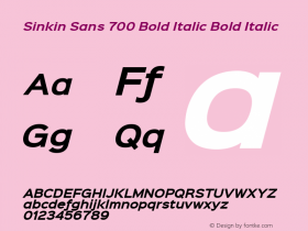 Sinkin Sans 700 Bold Italic Bold Italic Sinkin Sans (version 1.0)  by Keith Bates   •   © 2014   www.k-type.com图片样张