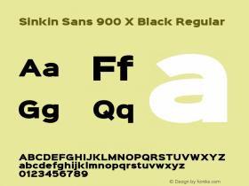 Sinkin Sans 900 X Black Regular Sinkin Sans (version 1.0)  by Keith Bates   •   © 2014   www.k-type.com图片样张