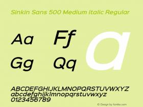 Sinkin Sans 500 Medium Italic Regular Sinkin Sans (version 1.0)  by Keith Bates   •   © 2014   www.k-type.com图片样张