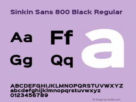 Sinkin Sans 800 Black Regular Sinkin Sans (version 1.0)  by Keith Bates   •   © 2014   www.k-type.com图片样张
