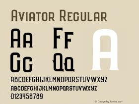 Aviator Regular Version 1.000;PS 001.000;hotconv 1.0.70;makeotf.lib2.5.58329 DEVELOPMENT图片样张
