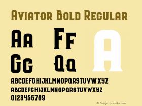 Aviator Bold Regular Version 1.000;PS 001.000;hotconv 1.0.70;makeotf.lib2.5.58329 DEVELOPMENT图片样张
