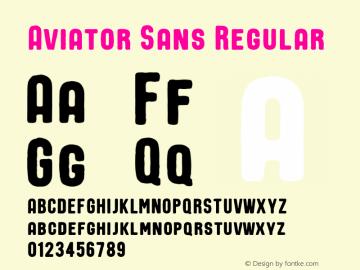 Aviator Sans Regular Version 1.000;PS 001.000;hotconv 1.0.70;makeotf.lib2.5.58329 DEVELOPMENT图片样张