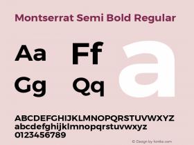 Montserrat Semi Bold Regular Version 3.001;PS 003.001;hotconv 1.0.70;makeotf.lib2.5.58329 DEVELOPMENT图片样张