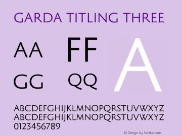 Garda Titling Three Version 2.00 2013 Font Sample