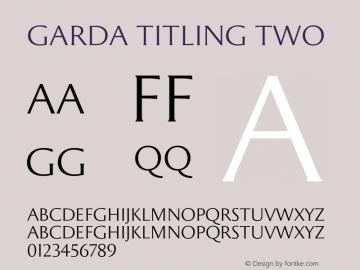 Garda Titling Two Version 2.00 2013 Font Sample