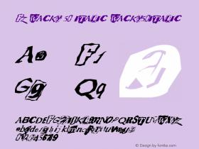 FZ WACKY 50 ITALIC WACKY50ITALIC Version 1.000 Font Sample