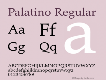 Palatino Regular Version 1.60     03/31/2014 Font Sample