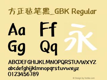 方正毡笔黑_GBK Regular 5.30 Font Sample