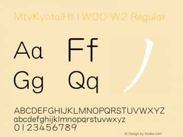 MtyKyotaiHt1W00-W2 Regular Version 1.40 Font Sample