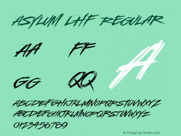 Asylum LHF Regular Version 001.904 Font Sample