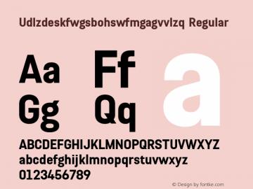 Udlzdeskfwgsbohswfmgagvvlzq Regular Version 1.001 Font Sample