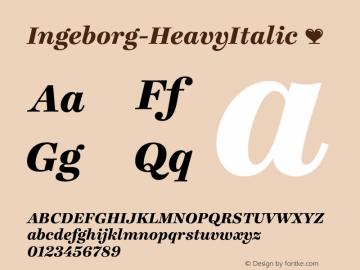 Ingeborg-HeavyItalic ☞ Version 1.001;PS 1.000;hotconv 1.0.57;makeotf.lib2.0.21895;com.myfonts.typejockeys.ingeborg.heavy-italic.wfkit2.3fJS Font Sample