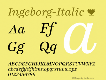 Ingeborg-Italic ☞ Version 1.001;PS 1.000;hotconv 1.0.57;makeotf.lib2.0.21895;com.myfonts.typejockeys.ingeborg.italic.wfkit2.3fJP Font Sample