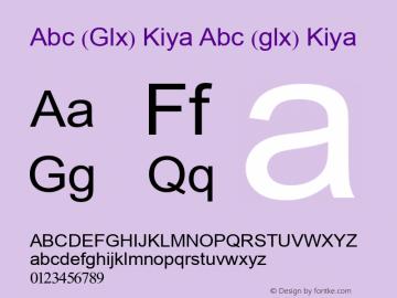Abc (Glx) Kiya Abc (glx) Kiya Abc (Glx) Kiya Font Sample