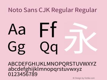 Noto Sans CJK Regular Regular Version 1.005 August 27, 2016 Font Sample