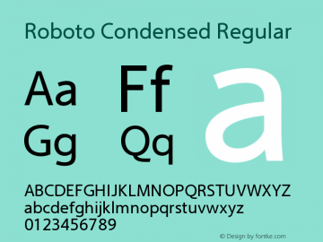 Roboto Condensed Regular Version 2.00 June 3, 2016 Font Sample