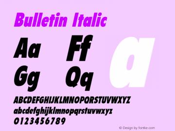 Bulletin Italic The IMSI MasterFonts Collection, tm 1995, 1996 IMSI (International Microcomputer Software Inc.) Font Sample