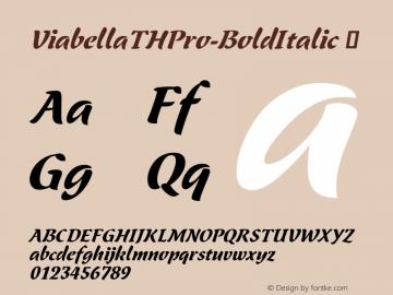 ViabellaTHPro-BoldItalic ☞ Version 1.001 2016;com.myfonts.easy.ef.viabellat-h-pro.bold-italic.wfkit2.version.4yho Font Sample