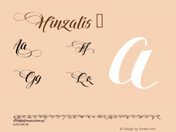 Hinzatis ☞ Version 1.00 July 14, 2016, initial release;com.myfonts.easy.agasilva.hinzatis.regular.wfkit2.version.4Caa Font Sample