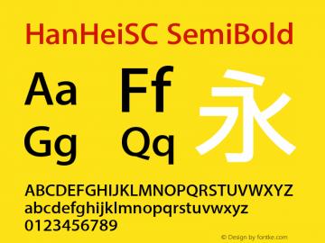 HanHeiSC SemiBold Version 10.11d28e2 Font Sample