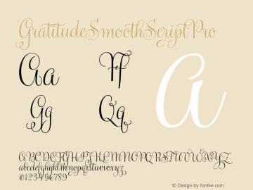 GratitudeSmoothScriptPro ☞ Version 1.000;com.myfonts.easy.sudtipos.gratitude-script.smooth.wfkit2.version.4oCH Font Sample