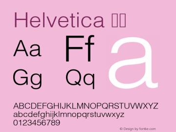 Helvetica 细体 8.0d9e1 Font Sample