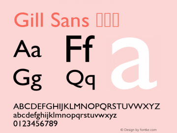 Gill Sans 常规体 9.0d5e1 Font Sample