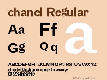 chanel Regular Version 1.00 September 6, 2016, initial release Font Sample