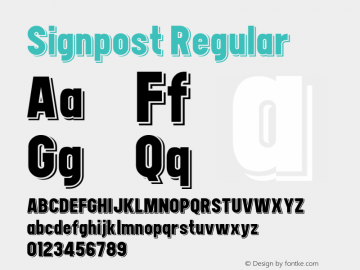 Signpost Regular Version 1.00 December 29, 2014, initial release;com.myfonts.easy.studio-k.signpost.regular.wfkit2.version.4kUN Font Sample