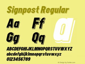 Signpost Regular Version 1.00 December 29, 2014, initial release;com.myfonts.easy.studio-k.signpost.italic.wfkit2.version.4kUP Font Sample