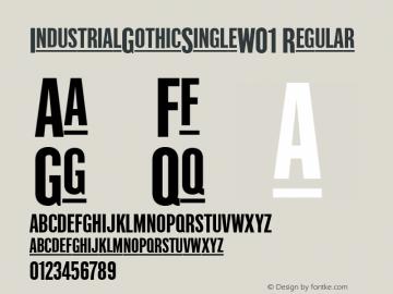 IndustrialGothicSingleW01 Regular Version 1.00图片样张