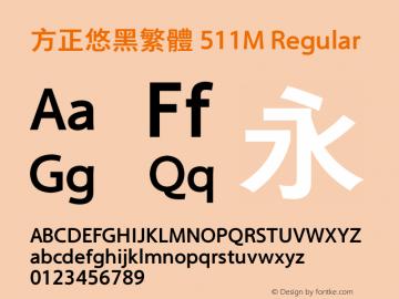 方正悠黑繁体 511M Regular 2.00 Font Sample