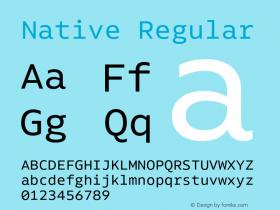 Native Regular Version 1.000;PS 001.000;hotconv 1.0.88;makeotf.lib2.5.64775图片样张