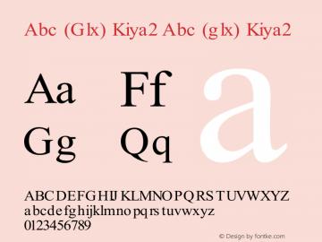 Abc (Glx) Kiya2 Abc (glx) Kiya2 Abc (Glx) Kiya2 Font Sample