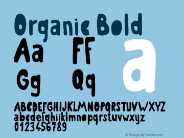 Organic Bold Version 1.00 July 30, 2016图片样张